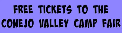 Clickable purple box with black text to access free tickets to the L.A. Conejo Valley Camp Fair  2018