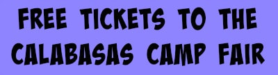 Clickable purple box with black text allowing users to access free tickets to the L.A. Calabasas Summer Camp Fair 2018