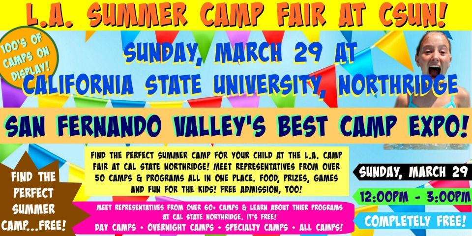 Colorful banner announcing the details of L.A. Camp Fair's Sunday, March 29 summer camp expo at Cal State Northridge.