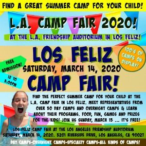 Colorful picture promoting L.A. Camp Fair's Los Feliz Summer Camp Fair Event taking place Saturday, March 14, from 12pm to 3pm at the Los Angeles Friendship Auditorium.