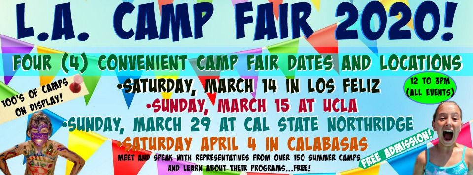 Large colorful banner photo promoting L.A. Camp Fair 2020 and its four live event dates and locations at UCLA, Los Feliz, Cal State Northridge and Agoura/Calabasas