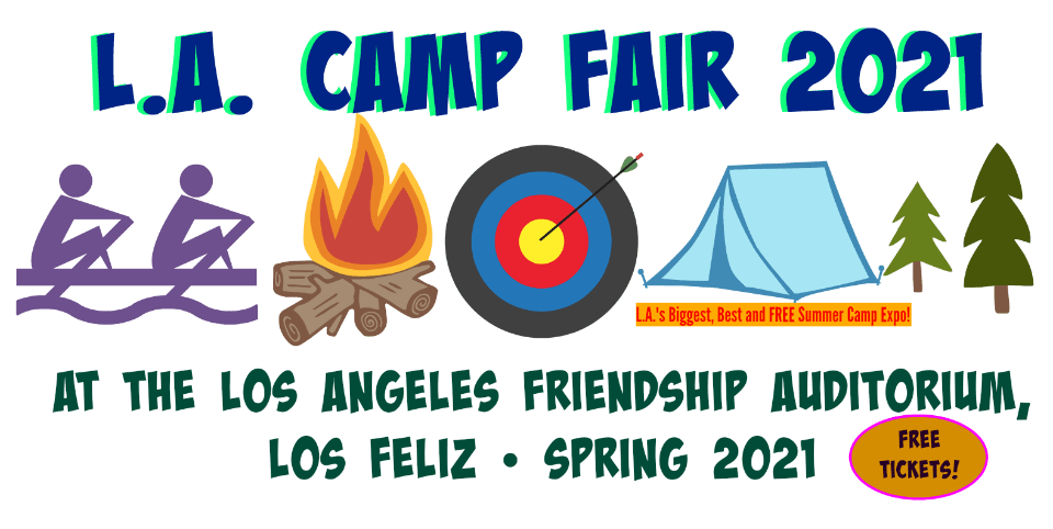Large photo publicizing the Spring 2021 L.A. Camp Fair at the Friendship Auditorium in Los Feliz.